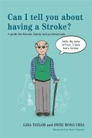 Can I Tell You About Having A Stroke?