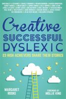 Creative, Successful, Dyslexic