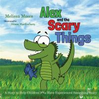Alex and the Scary Things
