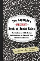 The Asperkid's (secret) Book of Social Rules