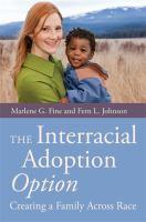 The Interracial Adoption Option