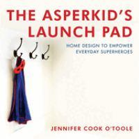 The Asperkid's Launch Pad
