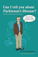 Can I Tell You About Parkinson's Disease?