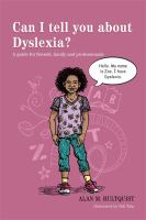 Can I Tell You About Dyslexia?