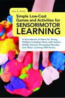 Simple Low-cost Games and Activities for Sensorimotor Learning