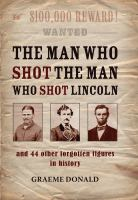 The Man Who Shot the Man Who Shot Lincoln