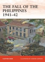 The Fall of the Philippines, 1941-42