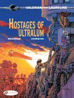 HOSTAGES OF ULTRALUM [graphic Novel]