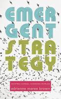 Emergent Strategy