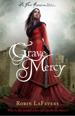 "Book Cover - Grave Mercy"" title=""View this item in the library catalogue"