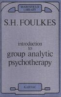 Introduction to Group-analytic Psychotherapy