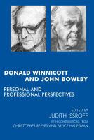 Donald Winnicott and John Bowlby