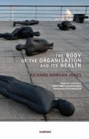 The Body of the Organisation and Its Health