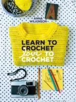 Learn to Crochet, Love to Crochet