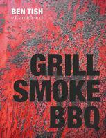 Grill, Smoke, BBQ
