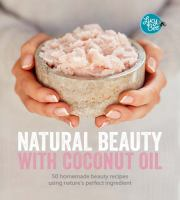 Natural Beauty With Coconut Oil