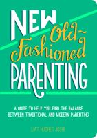 New Old-fashioned Parenting
