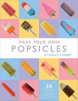 Ice Lollies and Other Cool Treats