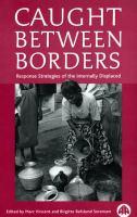 Caught Between Borders