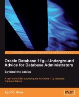 Oracle Database 11g Underground Advice for Database Administrators
