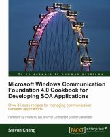 Microsoft Windows Communication Foundation 4.0 Cookbook for Developing SOA Applications