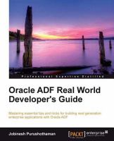 Oracle ADF Real World Developer?s Guide