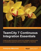 TeamCity 7 Continuous Integration Essentials