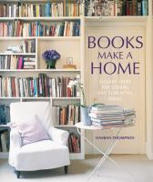 Books Make A Home : |Belegant Ideas for Storing and Displaying Books