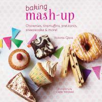 Baking Mash-up