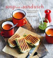 Soup and A Sandwich