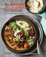 The Modern Multi-cooker Cookbook