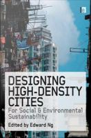 Designing High-density Cities for Social and Environmental Sustainability