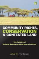 Community Rights, Conservation and Contested Land