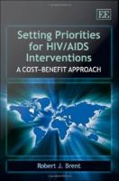 Setting Priorities for HIV/AIDS Interventions