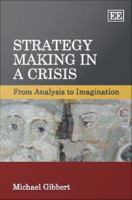 Strategy Making in A Crisis