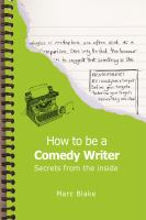 How to Be A Comedy Writer