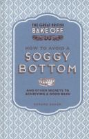 How to Avoid A Soggy Bottom