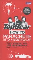 How to Parachute Into A Moving Car