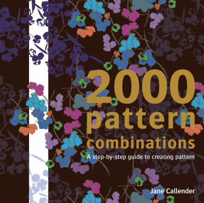 2000 Pattern Combinations: for Graphic, Textile and Craft Designers