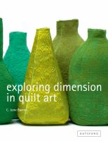 Exploring Dimension in Quilt Art