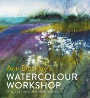 Ann Blockley's Watercolour Workshop