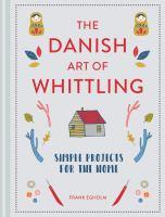 The Danish Art of Whittling