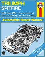 Triumph Spitfire Mk I, II, III, IV, And 1500 1962 To 1981 Owners Workshop Manual