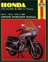 Honda CX/GL 500 & 650 V-Twins Owners Workshop Manual, 1978 To 1986