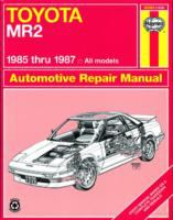 Toyota MR2 Automotive Repair Manual, 1985 Thru 1987