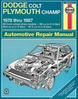 Dodge Colt/Plymouth Champ Owners Workshop Manual, 1978 Thru 1987