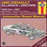 AMC/Renault Alliance & Encore Automotive Repair Manual, 1983 Thru 1987