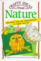 Crafty Ideas From Nature