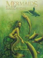 Mermaids and Magic Shows