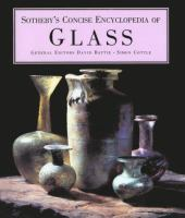 Sotheby's Concise Enclycopedia of Glass